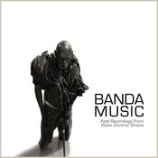 Image of Banda Music: Field Recordings From West Central Ghana