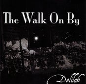 Image of Delilah 7 Inch Vinyl - The Walk On By