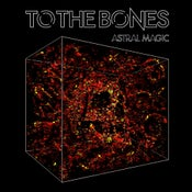 Image of To The Bones Astral Magic Digipak ep