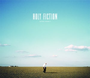 Image of Holy Fiction - Hours From It