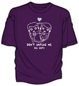 Image of Don't Unplug Me Shirt