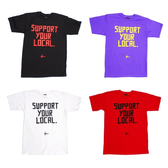 Image of Support Local Tee
