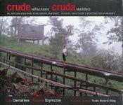 Image of Crude Reflections / Cruda Realidad (paperback)