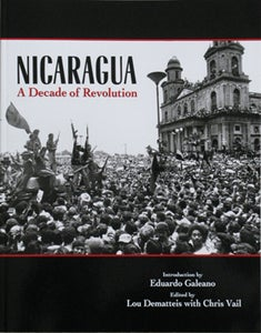 Image of NICARAGUA: A DECADE OF REVOLUTION (paperback)