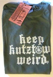 Image of KEEP KUTZTOWN WEIRD!!!!!! T.