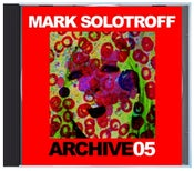 """Image of B!135 Mark Solotroff """"Archive05"""" CD"""