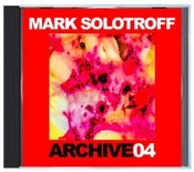 """Image of B!134 Mark Solotroff """"Archive04"""" CD"""