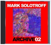 """Image of B!132 Mark Solotroff """"Archive02"""" CD"""