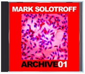 """Image of B!131 Mark Solotroff """"Archive01"""" CD"""