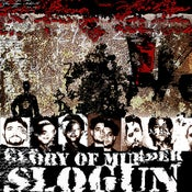 "Image of B!090 Slogun ""The Glory Of Murder"" CD"