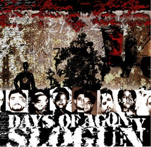 "Image of B!080 Slogun ""Days Of Agony"" CD"