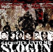 "Image of B!059 Slogun ""Sacrifice Unto Me"" CD"