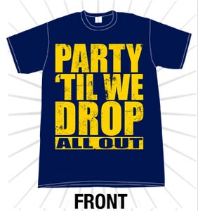 "Image of ""Party 'Til We Drop"" Tee"