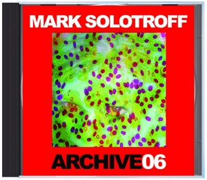 """Image of B!136 Mark Solotroff """"Archive06"""" CD"""
