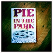 Image of Pie in the Park: Stories and Recipes