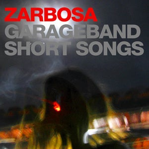 Image of Garageband Short Songs by Zarbosa