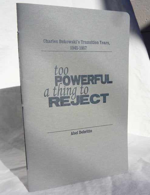 Image of Too Powerful a Thing to Reject (Abel Debritto) - Trade Edition