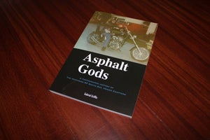 Image of Asphalt Gods-Pictorial History of the Heathens MC
