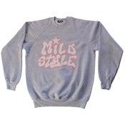 Image of Mild Style Sweat Shirt