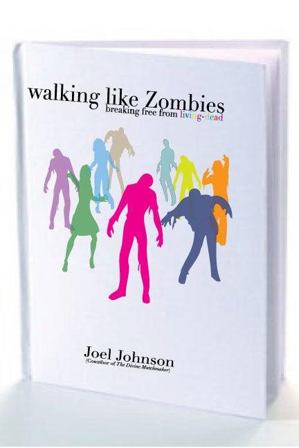 Image of Walking like Zombies