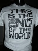 Image of End of the World Shirt