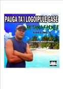 Image of Pauga Ta'i Logoipule Gase Volume 5