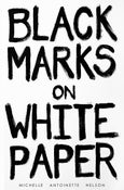Image of Black Marks on White Paper (Book)