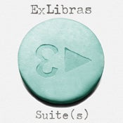 Image of Ex Libras - 'Suite(s)'