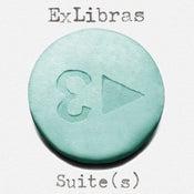Image of Ex Libras - 'Suite(s)'
