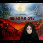 Image of MY DARKEST TIME - My Thoughts (2010)