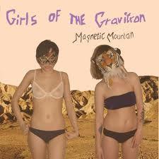 Image of Girls From The Gravitron - Magnetic Mountain LP (Denmark Import)