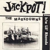 "Image of The Markdowns - Jackpot! / Lil' Rhonda - 7"" (Limited Original Pressing!)"