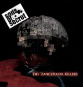 Image of SONS OF SECRET - THE DANCEFLOOR KILLERS