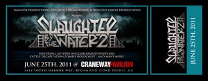 Image of SLAUGHTER BY THE WATER PRESALE