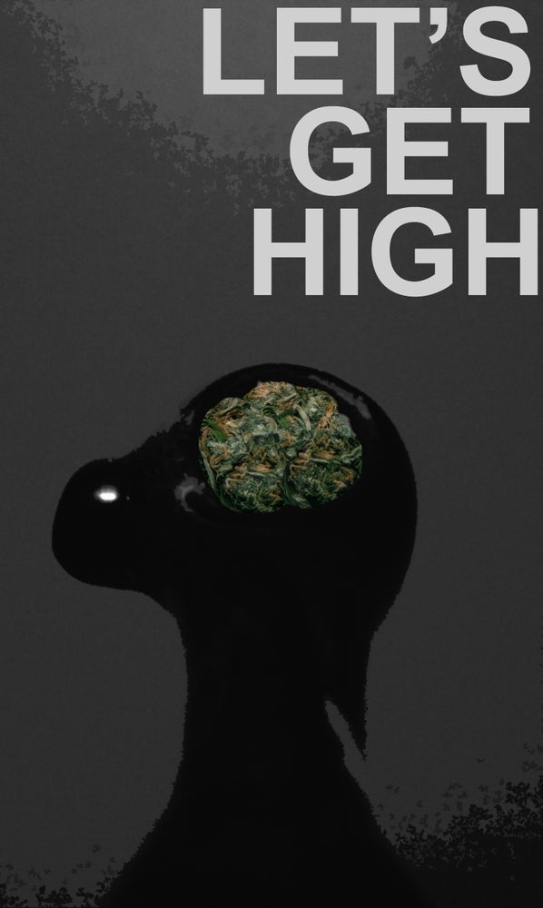 Getting High Off Fashion: Let's Get High Poster