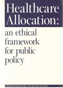Image of Healthcare Allocation: an ethical framework for public policy