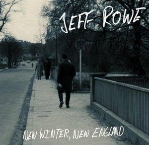 "Image of ALR: 017 Jeff Rowe ""New Winter, New England"""