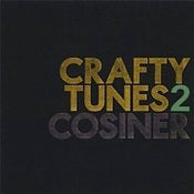 Image of Cosiner - Crafty Tunes 2 CD