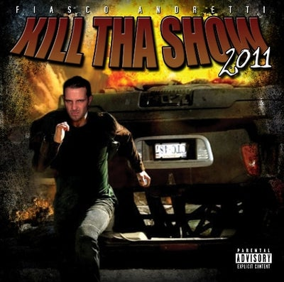 "Image of Fiasco ""Kill Tha Show 2011"" CD"
