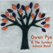"Image of ""Owen Pye & the Sunday School Band"" 2009 Full length Album"