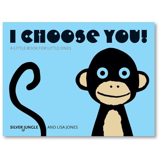 Image of I Choose You!