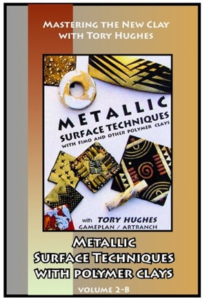 Image of Mastering the New Clay DVDs: Metallic Surfaces, with Tory Hughes