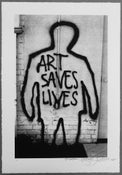 "Image of ""ART SAVES LIVES"" Serigraph by 'THE PHANTOM'"