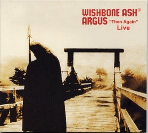 """Image of WISHBONE ASH® Argus """"Then Again"""" Live """"Deluxe Edition"""""""