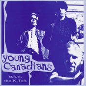 Image of Young Canadians (Aka The K Tels) Import LP