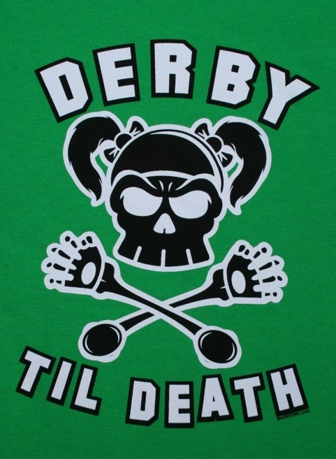 Image of Derby Til Death - Ladies Green.