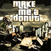"Image of MAKE ME A DONUT ""Make Me A Donut"" EP"