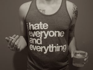 Image of I Hate Everyone Tank