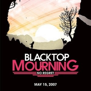 """Image of 2 FOR 1!!!  BLACKTOP MOURNING """"NO REGRET"""" CD POSTER"""