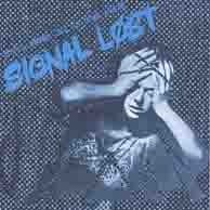 Image of Signal Lost - You'll Never Get Us Down Again